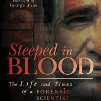 Steeped in Blood by David Klatzow & Sylvia Walker